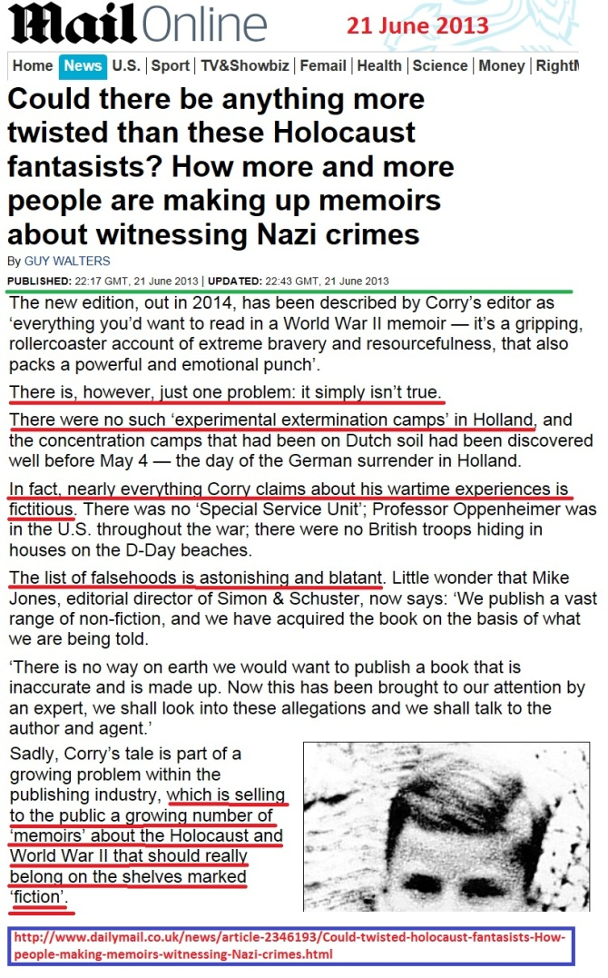 http://www.dailymail.co.uk/news/article-2346193/Could-twisted-holocaust-fantasists-How-people-making-memoirs-witnessing-Nazi-crimes.html